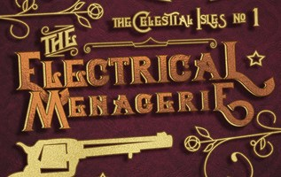 Magic Monday: The Electrical Menagerie by Mollie E. Reeder