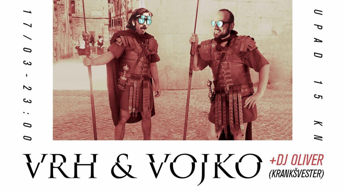 VRH & Vojko + Dj Oliver (Krankšvester)
