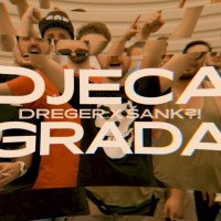 DREGER X ŠANK?! - DJECA GRADA (OFFICIAL VIDEO)