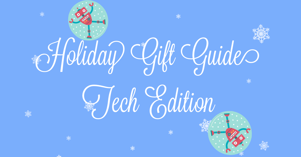 Holiday Gift Guide Tech M