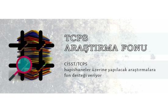 Türkiye Hapishane Çalışmaları Merkezi (TCPS) Araştırma Hibesi Çağrısı