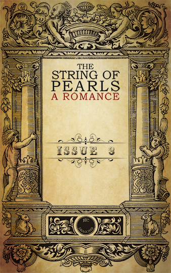 The String of Pearls Issue 3