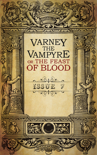 Varney the Vampyre issue 7