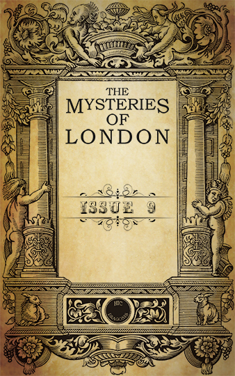 Mysteries of London issue 9