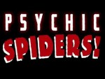 Psychic Spiders! Trailer