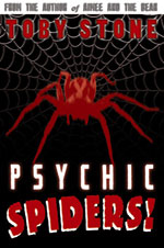 Psychic Spiders by Toby Stone