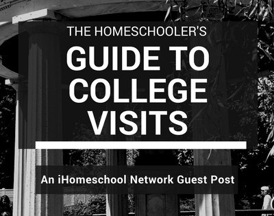 Homeschooler's Guide to College Visits