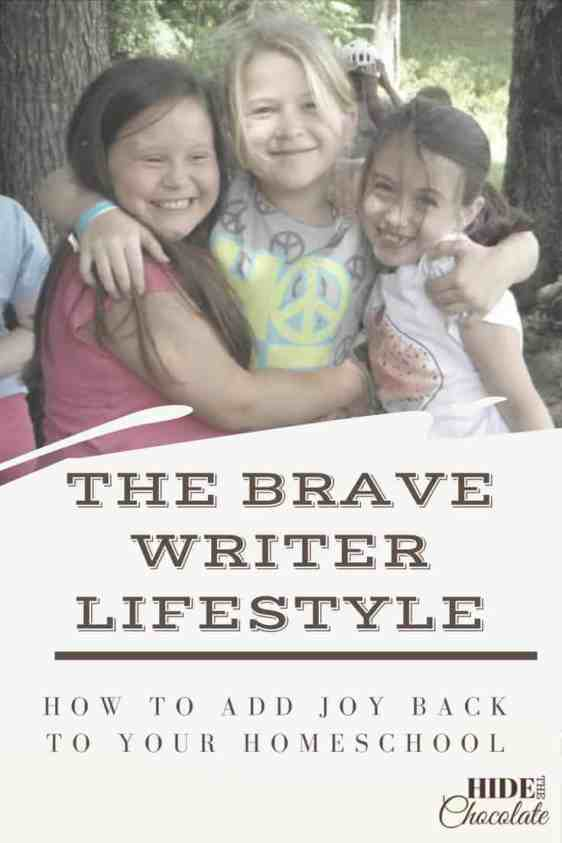 The Brave Writer Lifestyle: How To Add Joy Back To Your Homeschool