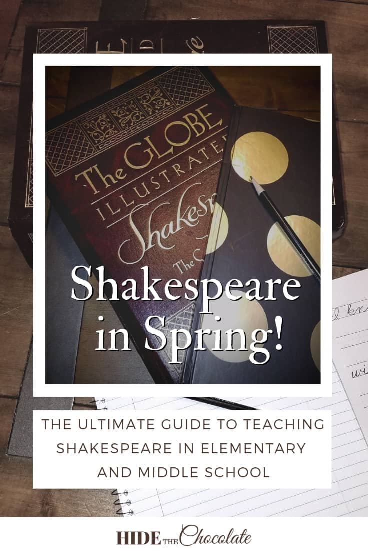 Shakespeare in Spring: The Ultimate Guide to Teaching Shakespeare in Elementary and Middle School