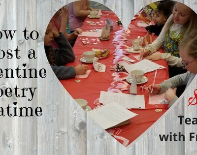 How to Host a Valentine Poetry Teatime