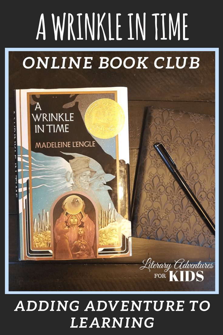 A Wrinkle in Time Online Book Club for Kids ~ A Novel Adventure