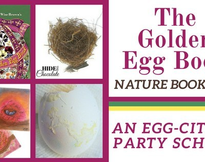 The Golden Egg Nature Book Club ~ An Egg-citing Party School