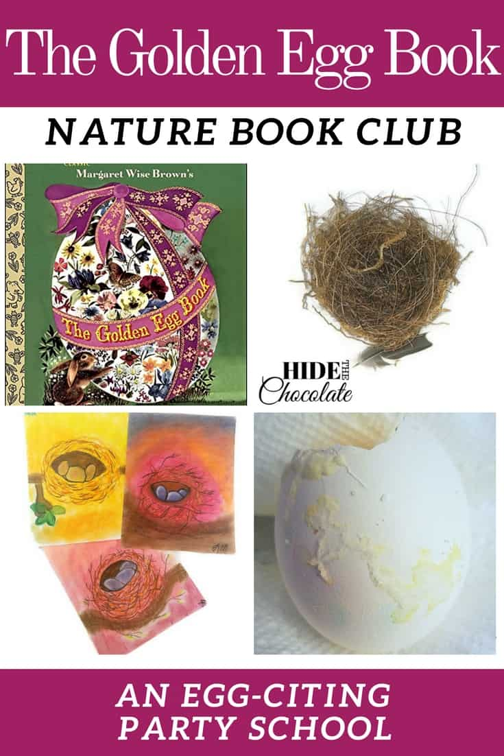 Eggs, Pickled Eggs, Geode Eggs, Birds' Eggs and Egg Nests-- we were all about eggs this month in our The Golden Egg Nature Book Club. We read The Golden Egg Book and discovered fascinating things about eggs.