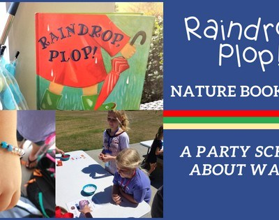 Raindrop, Plop! Nature Book Club ~ A Party School about Water