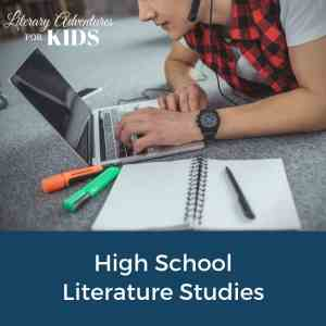 High School Literature Studies