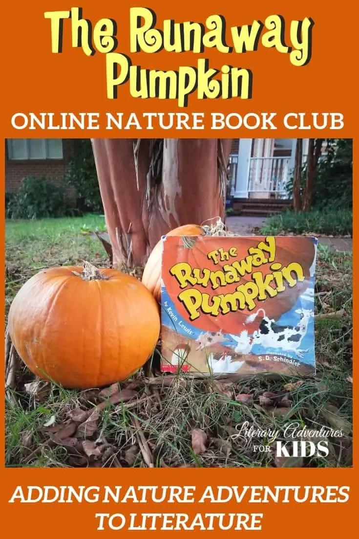 The Runaway Pumpkin Online Book Club for Kids ~ A Nature Adventure