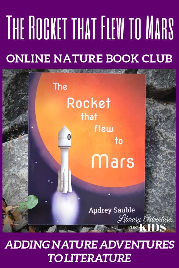 The Rocket that Flew to Mars Online Book Club ~ A Nature Adventure