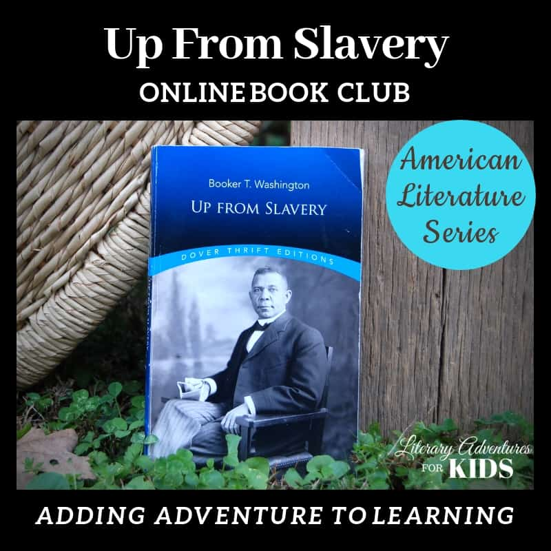 Up From Slavery Online Book Club American Classic Literature Series