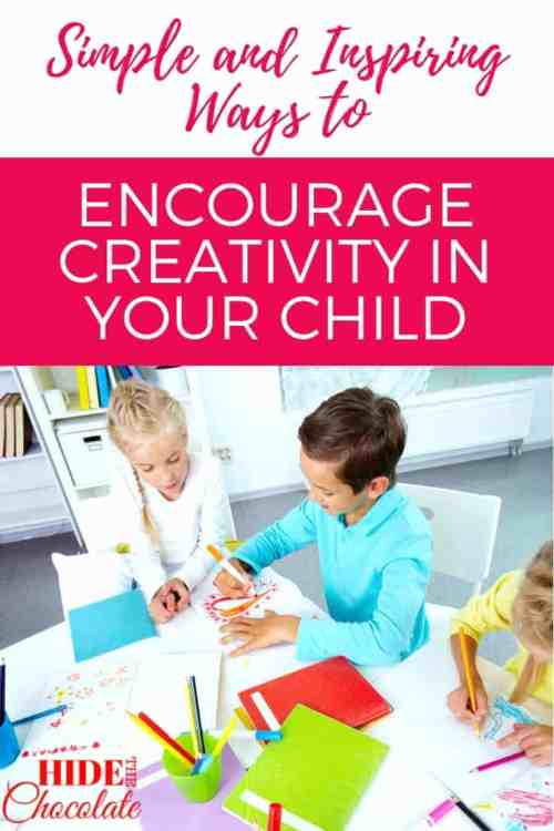 Simple and Inspiring Ways to Encourage Creativity in Your Child PIN