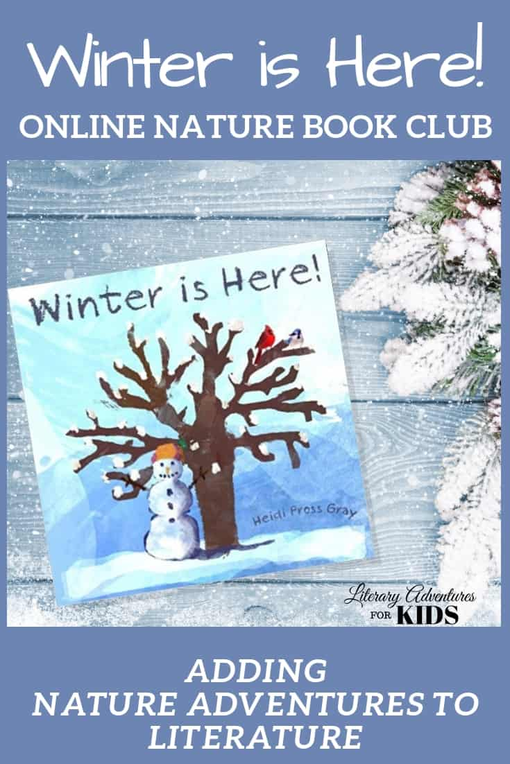 Winter is Here Online Book Club for Kids ~ A Nature Adventure