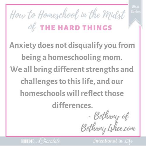 How to Homeschool in the Midst of Anxiety - Quote
