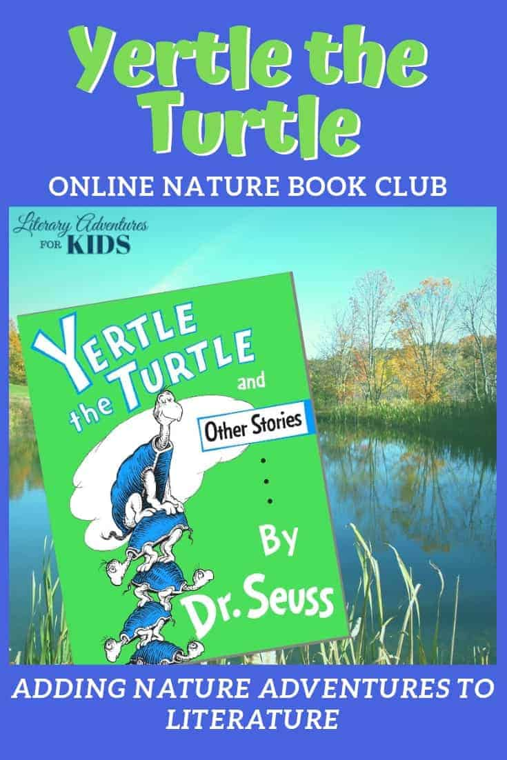 Yertle the Turtle Online Book Club ~ A Nature Adventure