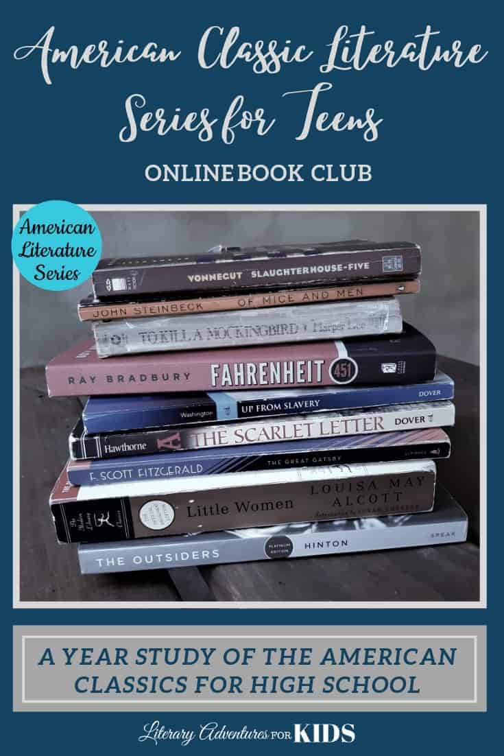 American Classic Literature Series for Teens ~ A Year Of High School Literature