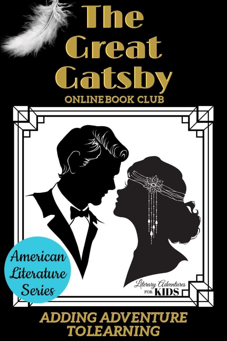 The Great Gatsby Online Book Club for Teens ~ American Classic Literature Series