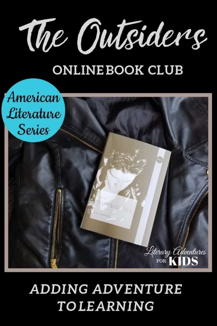 The Outsiders Online Book Club for Teens ~ American Classic Literature Series