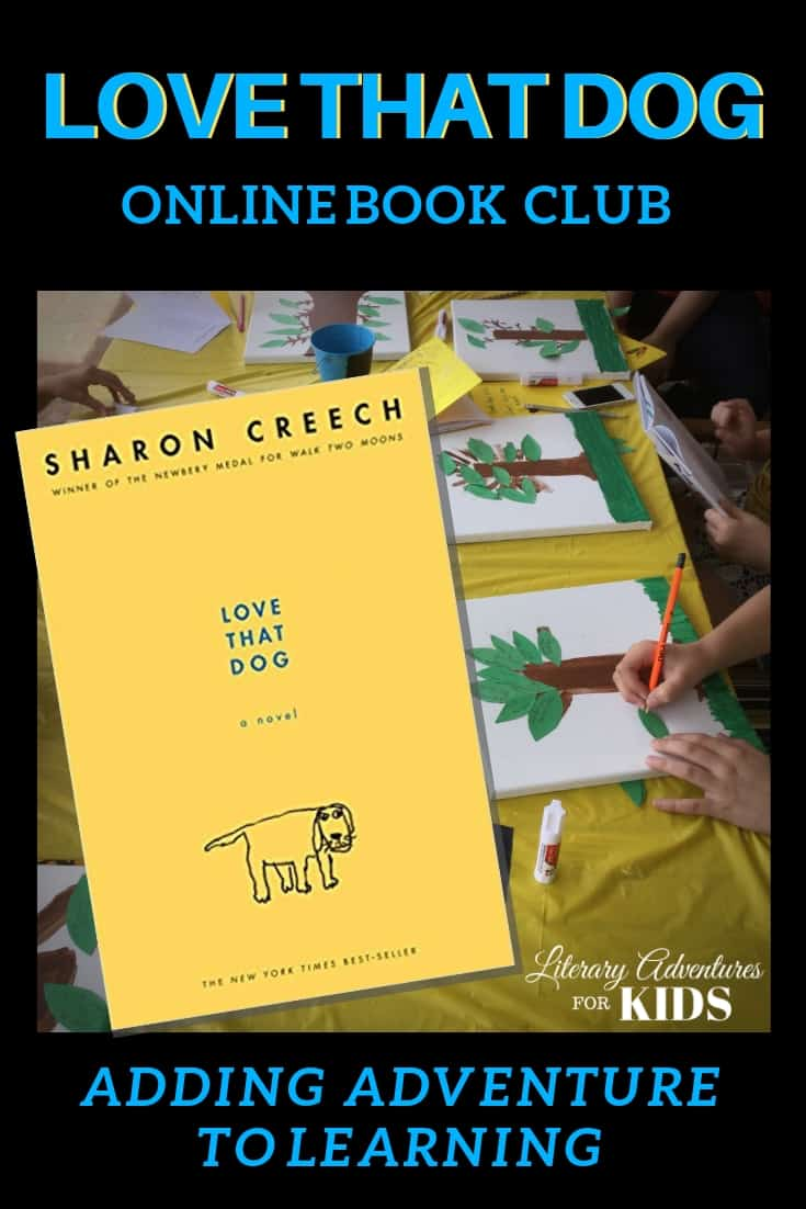 Love That Dog Online Book Club for Kids ~ A Novel Adventure