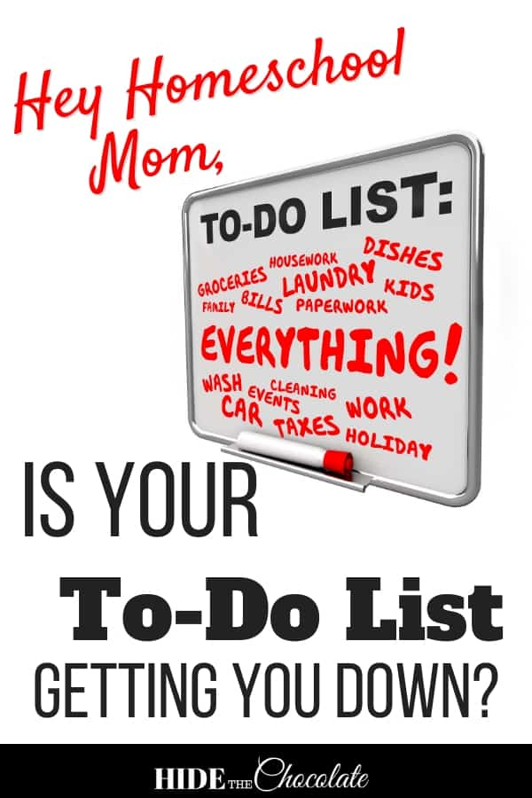 Hey Homeschool Mom, Is Your To-Do List Getting You Down