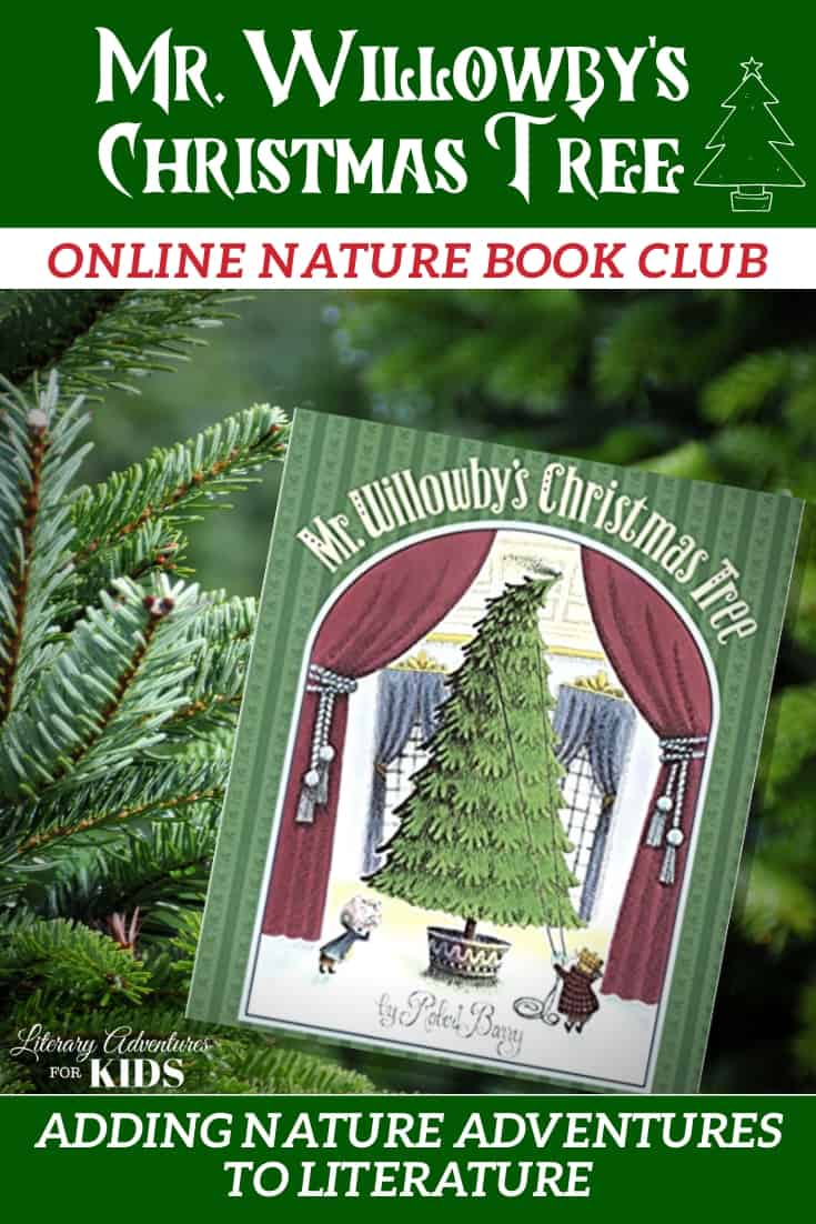 Mr. Willowby's Christmas Tree Online Nature Book Club PIN