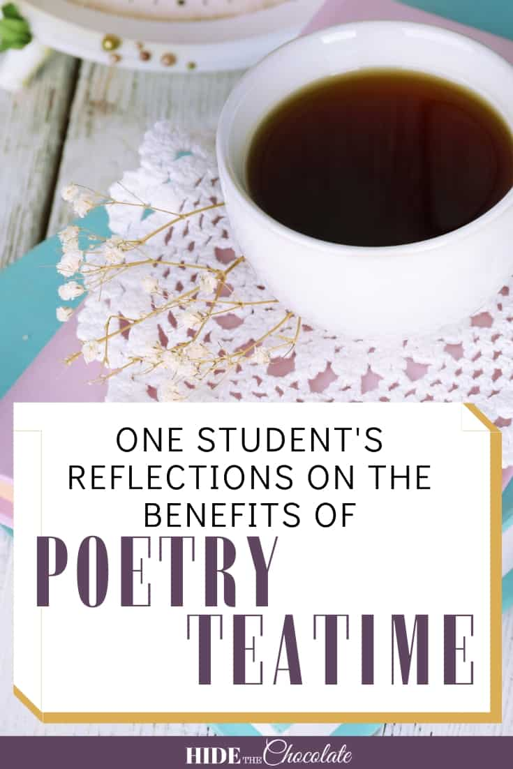 One Student's Reflections On The Benefits of Poetry Teatime PIN 1