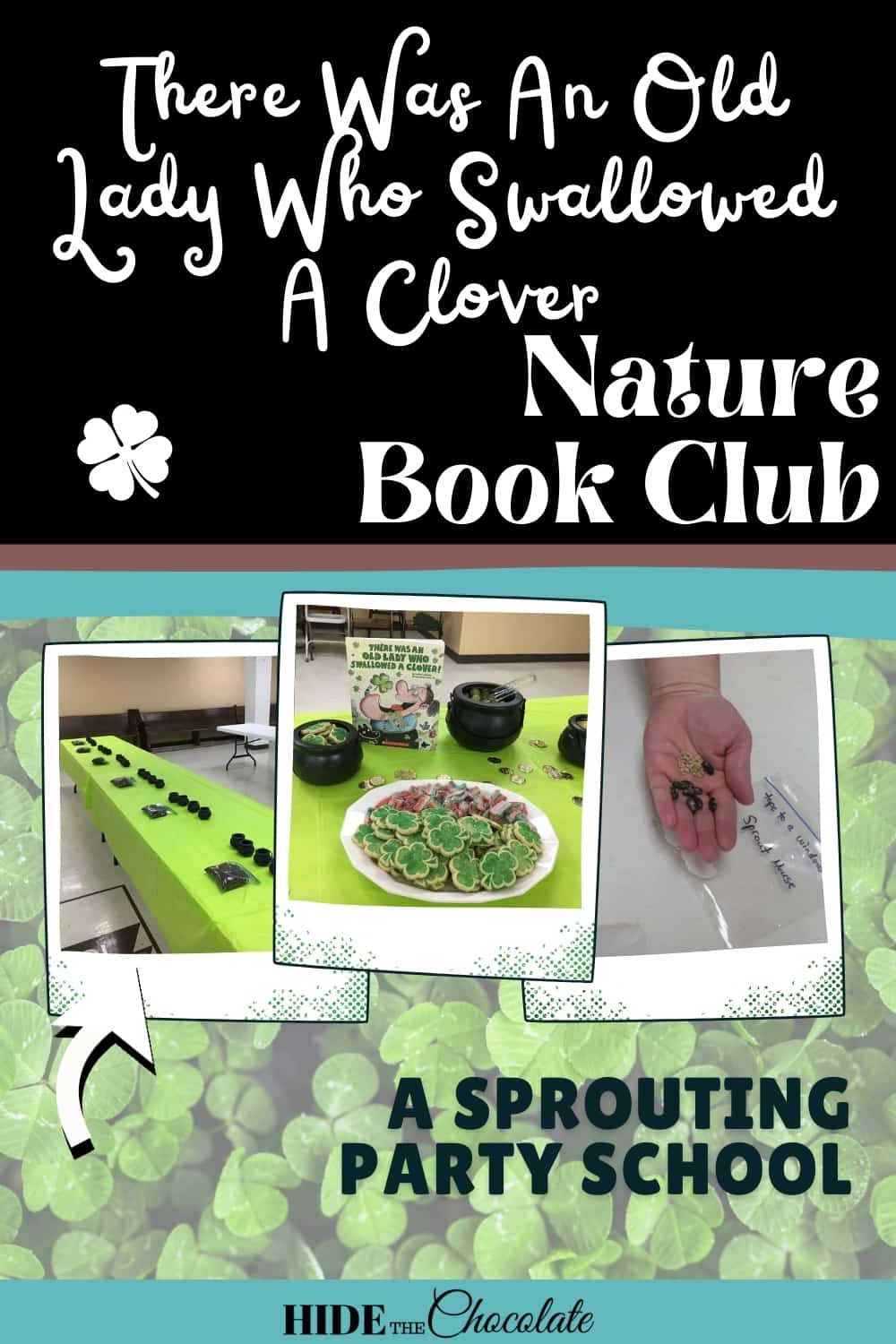 There Was An Old Lady Who Swallowed A Clover Nature Book Club ~ A Sprouting Party School