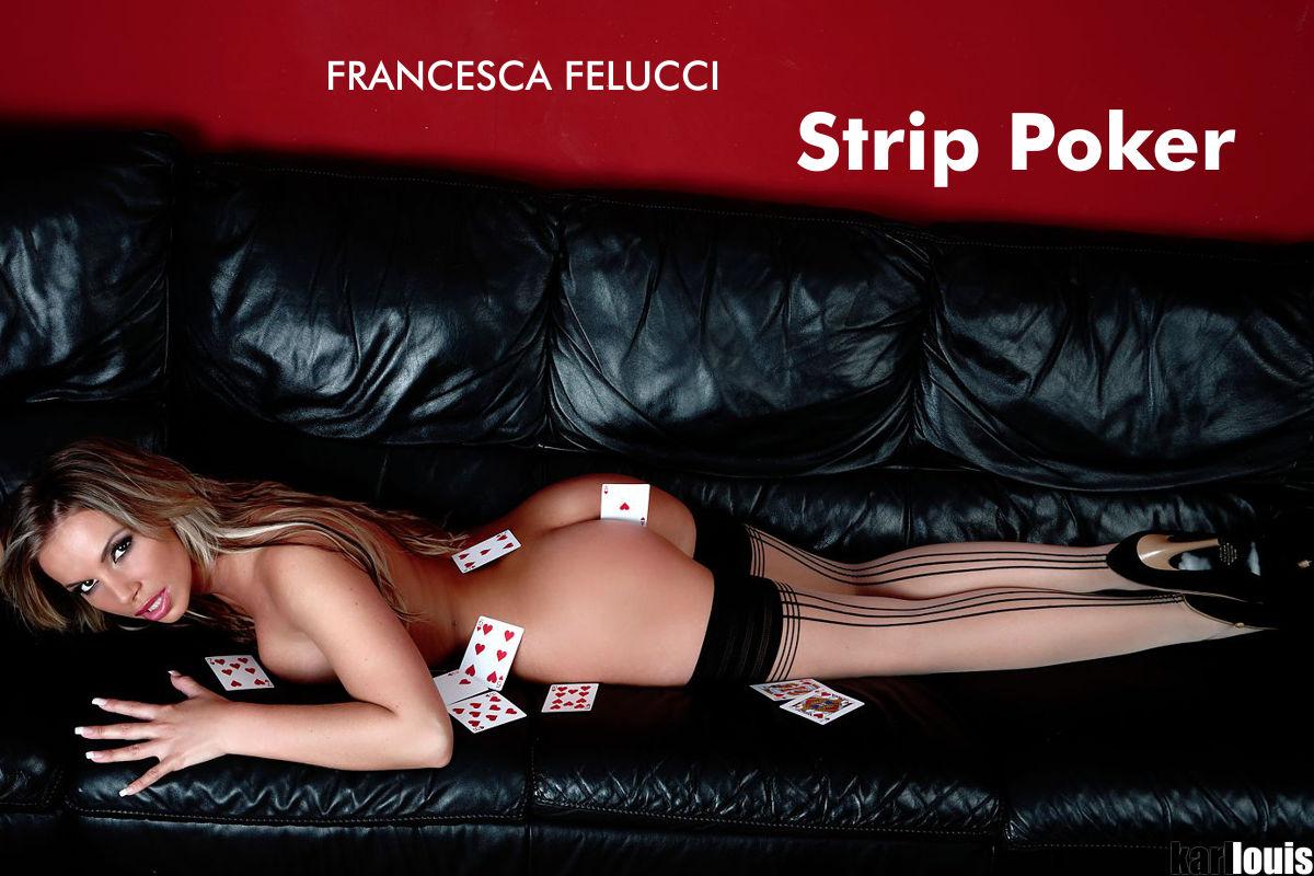 Francesca Felucci - Strip Poker