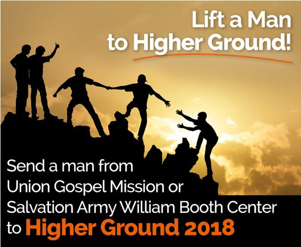 Purchase a scholarship for a man from Union Gospel Mission or the Salvation Army to attend Higher Ground Men's Conference