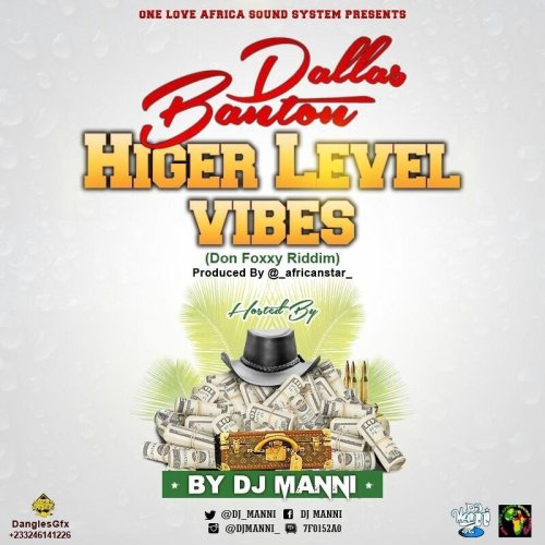 Higher Level Vibes by Dallas Bantan