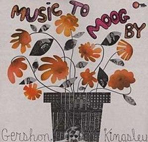 Music to Moog By-Gershon Kingsley
