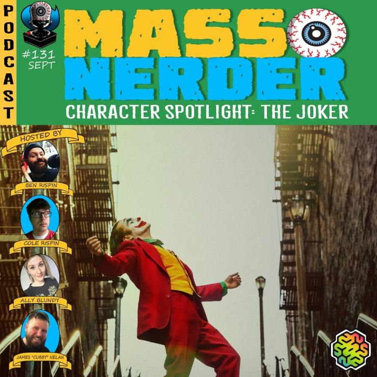 Mass Nerder - The Joker, A Character Spotlight