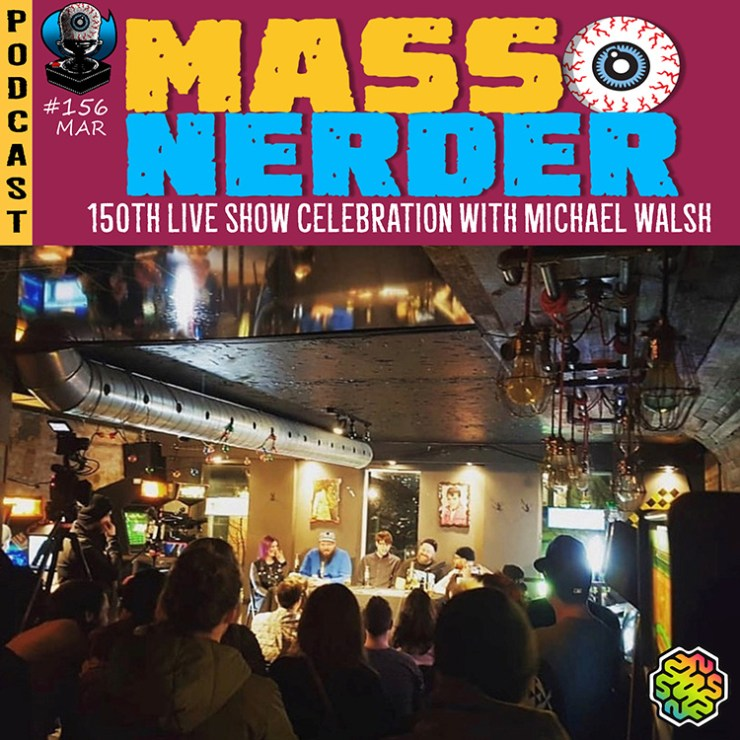 michael walsh Mass Nerder Live Episode