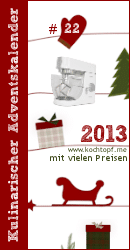 Kulinarischer Adventskalender 2013 - Türchen #22