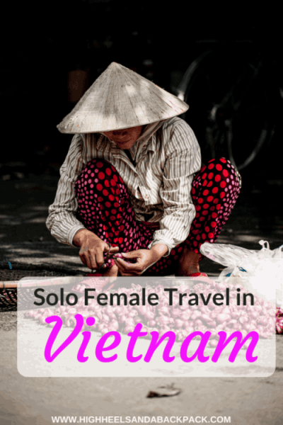 Solo Female Travel in Vietnam