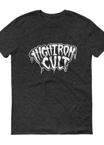High Iron Cult T-Shirt