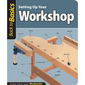 ... Up Your Workshop - Back To Basics   Woodworking Reference Books