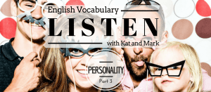 English Listening Practice Personality Vocabulary3