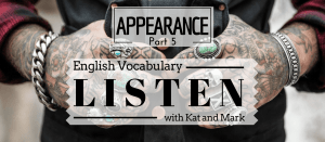 English Listening Practice Appearance Vocabulary 5