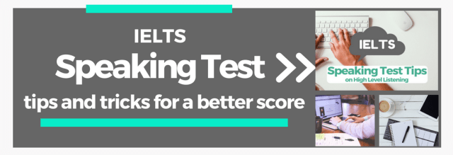 IELTS Speaking Test Help and Advice, Tips and Tricks for a better IELTS Speaking Test Score