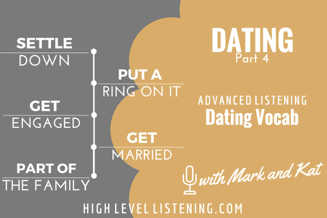 Dating Vocabulary for English Learners 4