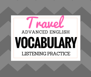 Advanced Travel Vocabulary for Adults
