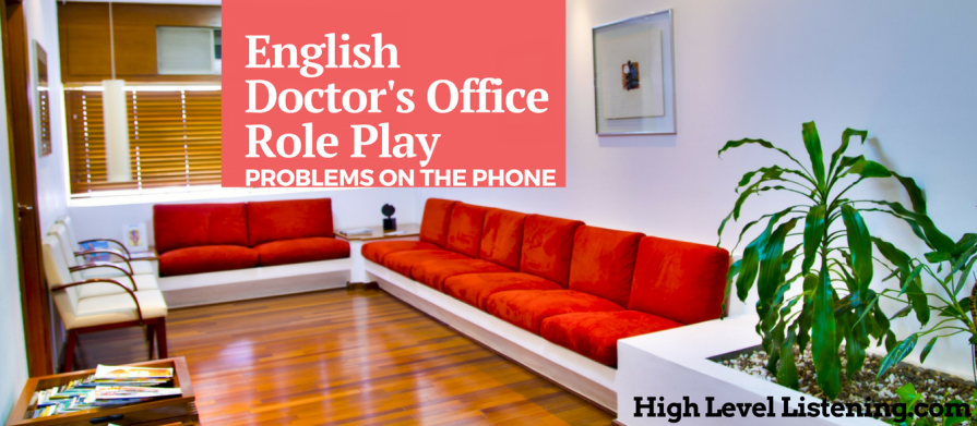 Doctor's Office Role Play Problems on the Phone in English for English Learners 2